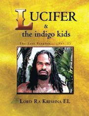 LUCIFER & THE INDIGO KIDS by Ra Krishna El