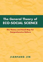 The General Theory of Eco-Social Science by Jianfang Jin