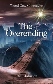 THE OVERENDING by Rick Johnson
