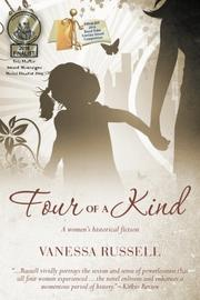 FOUR OF A KIND by Vanessa Russell