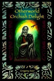 OTHERWORLD: ORCISH DELIGHT by G. D. Saur