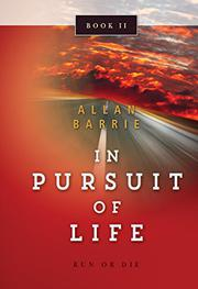 In Pursuit of Life Book 2 by Allan Barrie