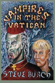Vampires In The Vatican by Stephen James Burch