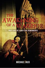 The Awakening of a Warrior by Michael K Jaco