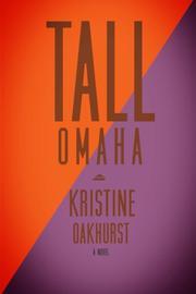 Tall Omaha by Kristine Oakhurst