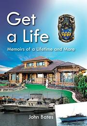 GET A LIFE by John Bates