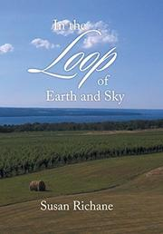 IN THE LOOP OF EARTH AND SKY by Susan Richane