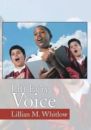 Lift Ev'ry Voice by Lillian M. Whitlow