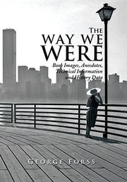 THE WAY WE WERE by George Forss