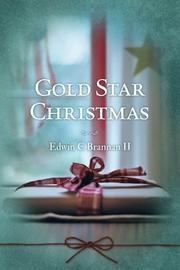 GOLD STAR CHRISTMAS by Edwin C Brannan II