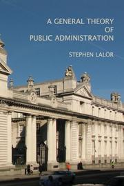 A General Theory of Public Administration by Stephen Lalor