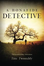 A Bonafide Detective by Tim Twombly