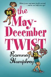 The May/December Twist by Romney S Humphrey