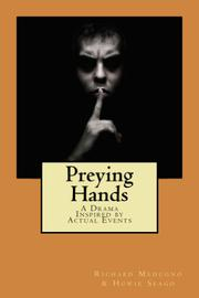 Preying Hands by Richard Medugno