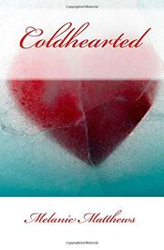 Coldhearted by Melanie Matthews