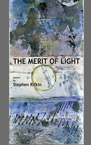 The Merit of Light by Stephen Rifkin
