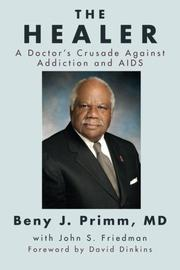 THE HEALER by Beny J. Primm