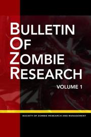 Bulletin of ZOMBIE Research by Christy J. Leppanen
