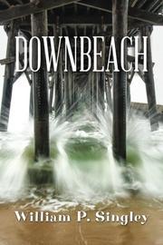 DOWNBEACH by William P. Singley