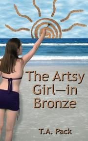 The Artsy Girl—in Bronze by T. A. Pack