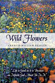 WILD FLOWERS by Francis William Bessler