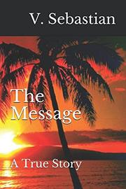 THE MESSAGE by V. Sebastian