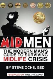 MIDMEN by Steve Ochs