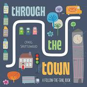 THROUGH THE TOWN by Katie Haworth