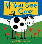 IF YOU SEE A COW by Ana Larranaga
