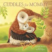 CUDDLES FOR MOMMY by Ruby Brown