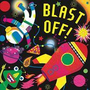 BLAST OFF! by Hunter Reid