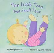 TEN LITTLE TOES, TWO SMALL FEET by Kristy Dempsey