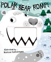 POLAR BEAR ROMP! by Bonnier Publishing