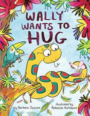 WALLY WANTS TO HUG by Barbara Joose