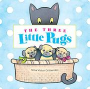 THE THREE LITTLE PUGS by Nina Victor Crittenden