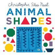 ANIMAL SHAPES by Christopher Silas Neal
