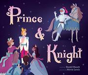 PRINCE & KNIGHT by Daniel Haack