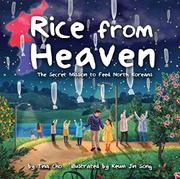 RICE FROM HEAVEN by Tina M. Cho