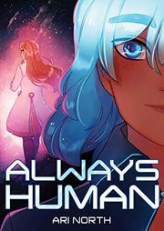 ALWAYS HUMAN by Ari North