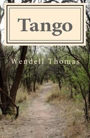 TANGO by Wendell Thomas