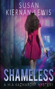 Shameless by Susan Kiernan-Lewis