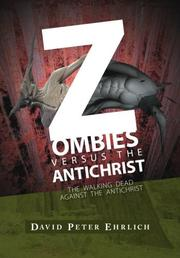 ZOMBIES VERSUS THE ANTICHRIST by David Peter Ehrlich