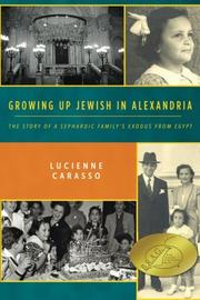 Growing Up Jewish in Alexandria by Lucienne Carasso