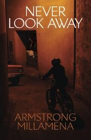 NEVER LOOK AWAY by Armstrong Millamena