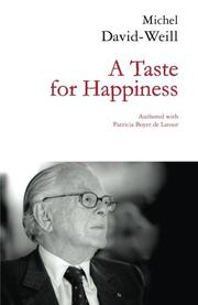 A Taste for Happiness by Michel David-Weill