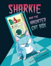 Sharkie and the Haunted Cat Box by Daniel Bergmann