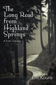 The Long Road From Highland Springs by Eric Kouns