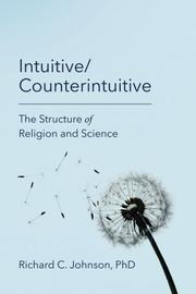 INTUITIVE/COUNTER INTUITIVE by Richard C. Johnson