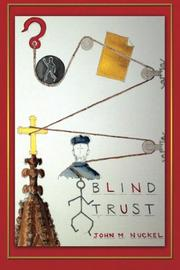 BLIND TRUST by John M. Nuckel