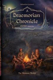 A Draemorian Chronicle by Sebastien Leonard